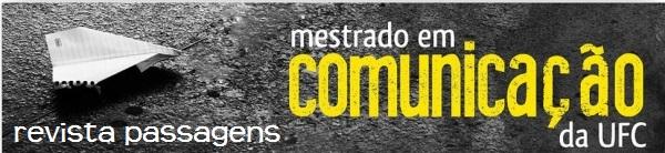 Revista Passagens do Mestrado em Comunicação da UFC
